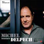 Couverture Michel Delpech, inventaire