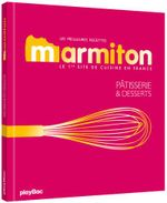 Couverture Marmiton, les meilleures recettes de pâtisseries et desserts