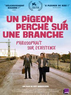 Affiche Un pigeon perché sur une branche philosophait sur l'existence
