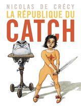 Couverture La République du catch