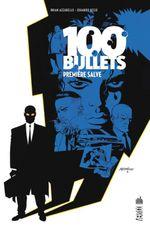 Couverture Première Salve - 100 Bullets, tome 1