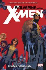 Couverture Bienvenue chez les X-Men - Wolverine and the X-Men, tome 1