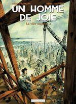 Couverture La ville monstre - Tome 1 - Un homme de joie