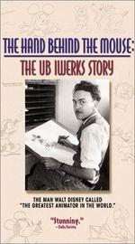 Affiche La Main Derrière la Souris - L'histoire d'Ub Iwerks