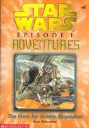 Couverture The Hunt for Anakin Skywalker - Star Wars : Episode I Adventures, tome 6