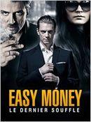 Affiche Easy Money III : Le Dernier souffle