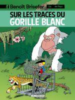 Couverture Benoît Brisefer - Tome 14 - Sur les traces du gorille blanc