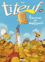 Couverture Bienvenue en adolescence - Titeuf, tome 14
