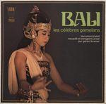 Pochette Bali : Les Célèbres Gamelans