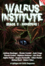 Couverture Walrus Institute 2 : Monsters !