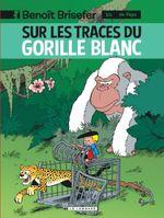 Couverture Sur les traces du gorille blanc - Benoît Brisefer Tome 14