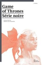 Couverture Game of Thrones : Série noire.