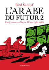 Couverture L'Arabe du futur, tome 2