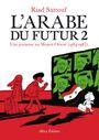 Couverture Une jeunesse au Moyen-Orient (1984-1985) – L'Arabe du futur, tome 2