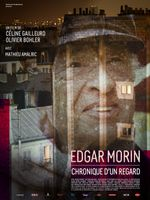 Affiche Edgar Morin : Chronique d'un regard