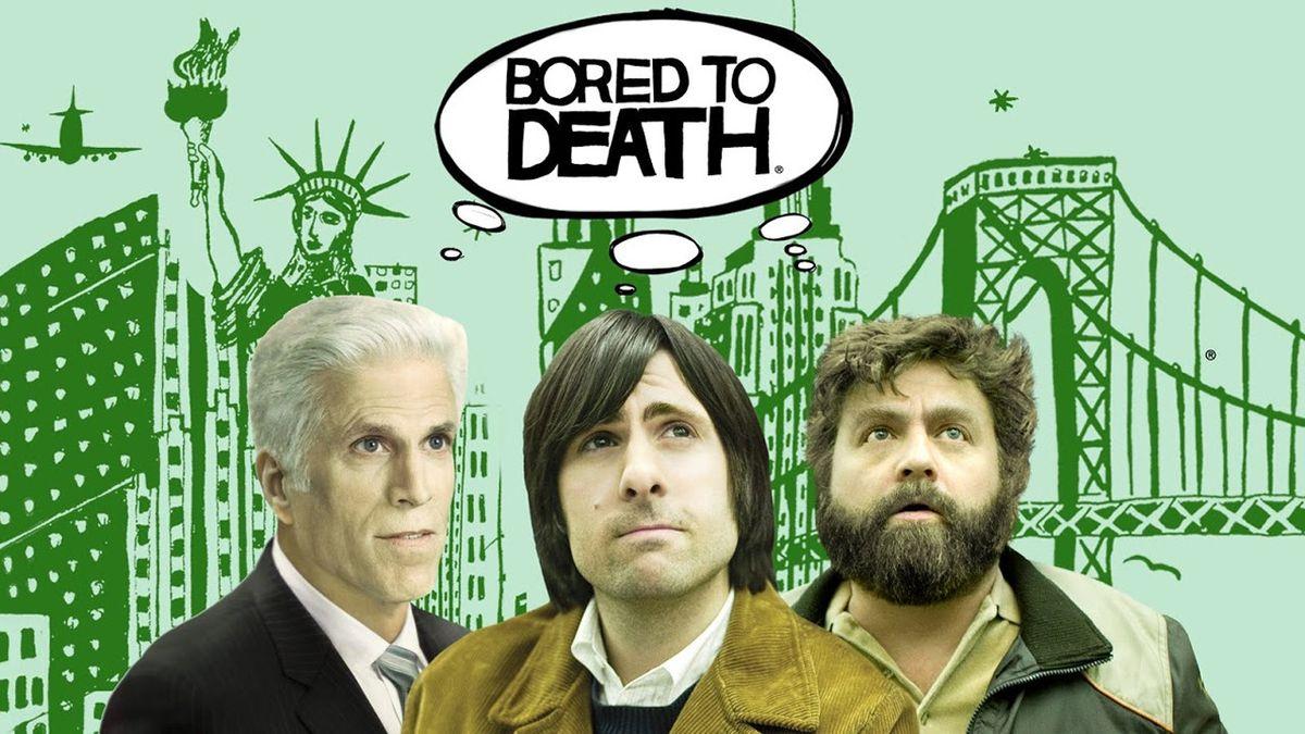 Bored To Death übersetzung