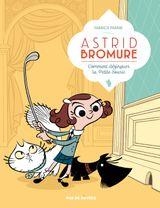 Couverture Comment dézinguer la petite souris - Astrid Bromure, tome 1