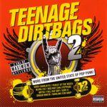 Pochette Teenage Dirtbags 2