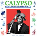 Pochette Calypso: Musical Poetry in the Caribbean 1955-69