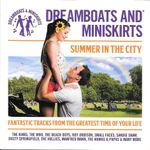 Pochette Dreamboats and Miniskirts: Summer in the City
