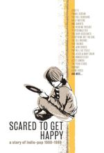 Pochette Scared to Get Happy: A Story of Indie-Pop 1980-1989