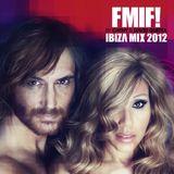 Pochette FMIF! Ibiza Mix 2012