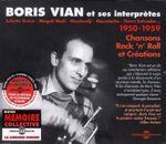 Pochette Boris Vian et ses interprètes 1950-1959 : Chansons, Rock 'n' Roll et Créations