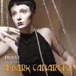 Pochette Projekt Presents: A Dark Cabaret 2