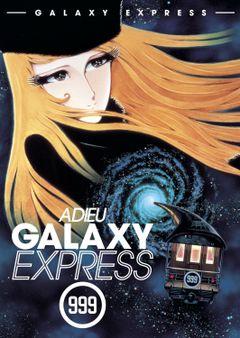 Affiche Adieu Galaxy Express 999