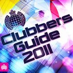 Pochette Ministry of Sound: Clubbers Guide 2011