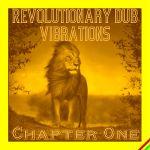Pochette Revolutionary Dub Vibrations (Chapter One)
