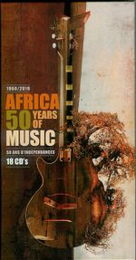 Pochette 1960-2010: Africa, 50 Years of Music
