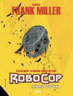 Couverture Robocop : Mort ou Vif, tome 2