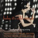 Pochette Baby It's Cold Outside - Smooth Jazz for a Cozy Evening