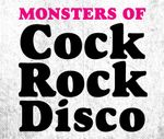 Pochette Monsters of Cock Rock Disco