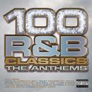 Pochette 100 R&B Classics: The Anthems