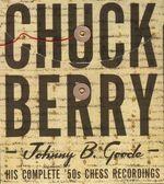 Pochette Johnny B. Goode: His Complete '50s Chess Recordings