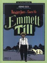 Couverture Emmet Till - Derniers jours d'une courte vie