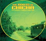 Pochette The Roots of Chicha: Psychedelic Cumbias From Peru