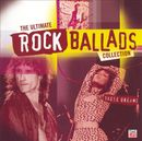 Pochette The Ultimate Rock Ballads Collection: These Dreams