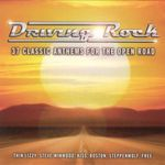 Pochette Driving Rock: 37 Classic Anthems for the Open Road