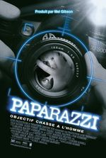 Affiche Paparazzi, objectif chasse à l'homme