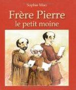 Couverture Frère Pierre le petit moine