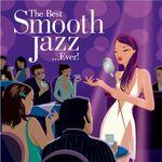 Pochette The Best Smooth Jazz... Ever!