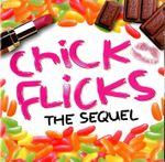 Pochette Chick Flicks: The Sequel