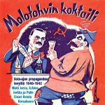 Pochette Molotohvin koktaili: Sota-ajan propagandaa levyillä 1940–1942