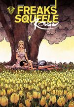 Couverture Que Sera Sera – Freaks' Squeele : Rouge, tome 3