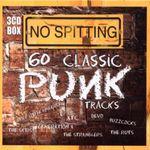 Pochette No Spitting: 60 Classic Punk Tracks