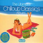 Pochette The Ultimate Chillout Classics Album