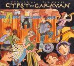 Pochette Putumayo Presents: Gypsy Caravan